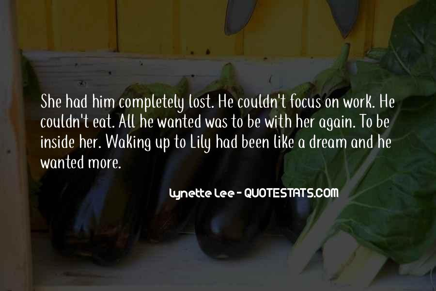 He Wanted Her Quotes #228209