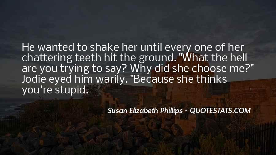 He Wanted Her Quotes #240331