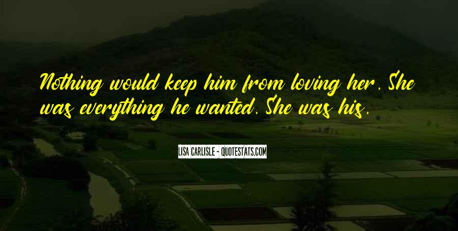He Wanted Her Quotes #39786