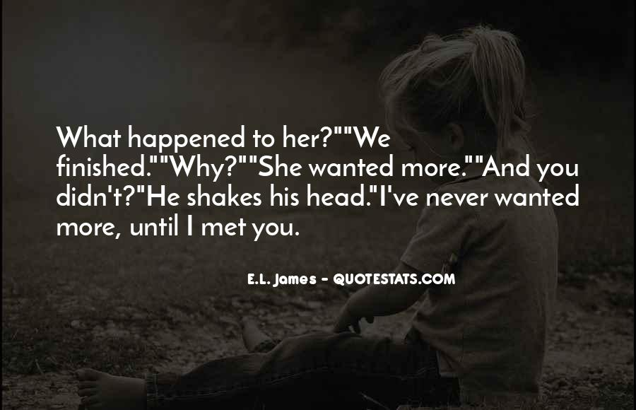 He Wanted Her Quotes #57947