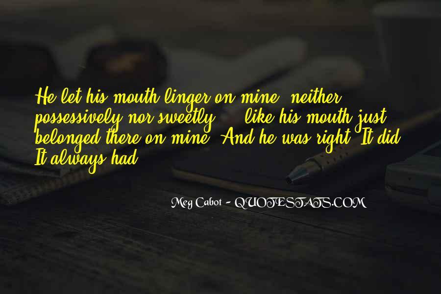 He Was Always Mine Quotes #1156833