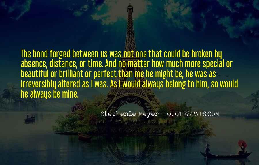 He Was Always Mine Quotes #1565383