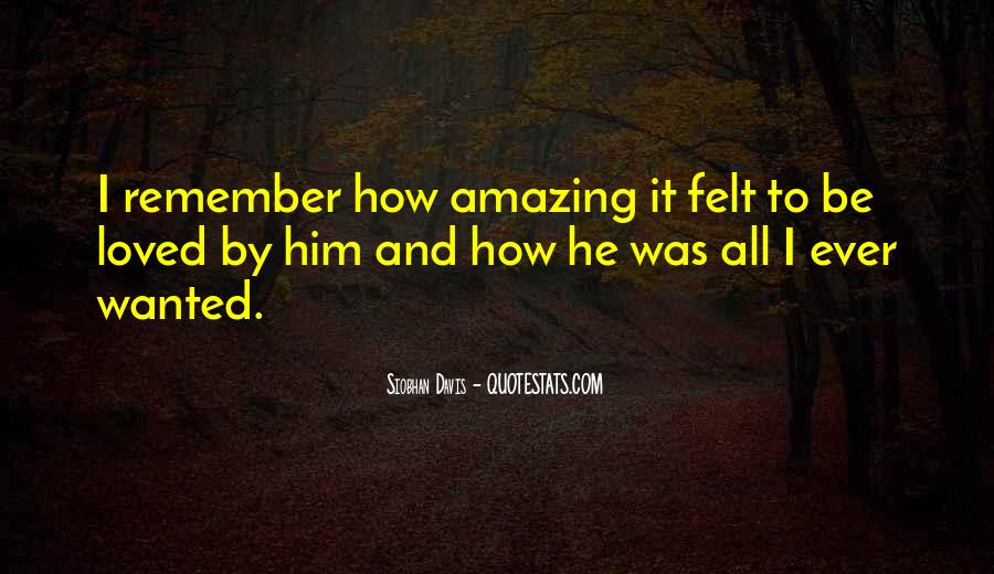 He Was Amazing Quotes #1084330