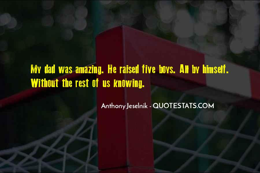 He Was Amazing Quotes #519058