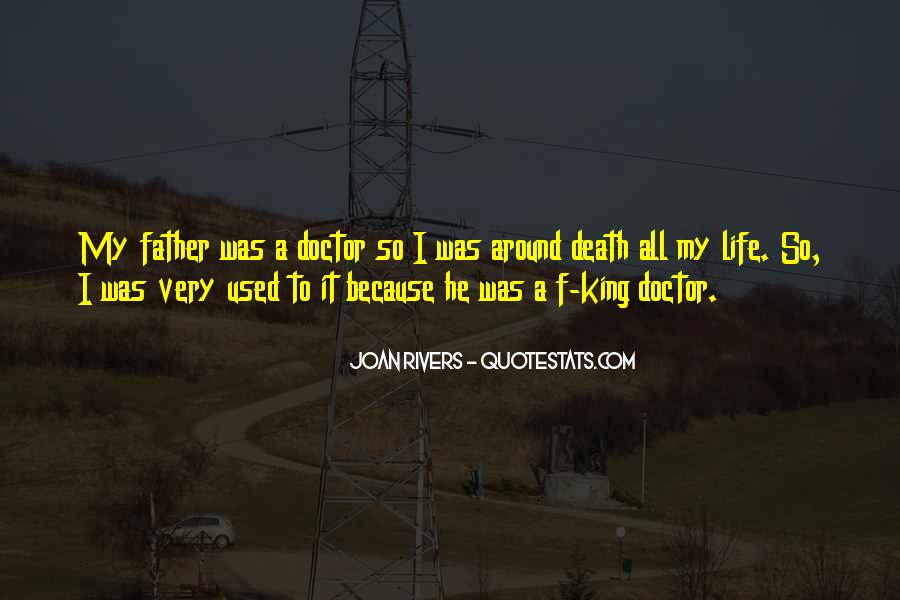 He Was My Life Quotes #115095