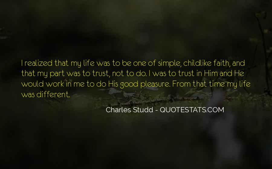 He Was My Life Quotes #134925