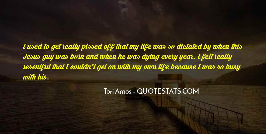 He Was My Life Quotes #13587