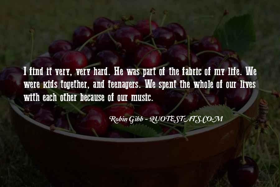 He Was My Life Quotes #140
