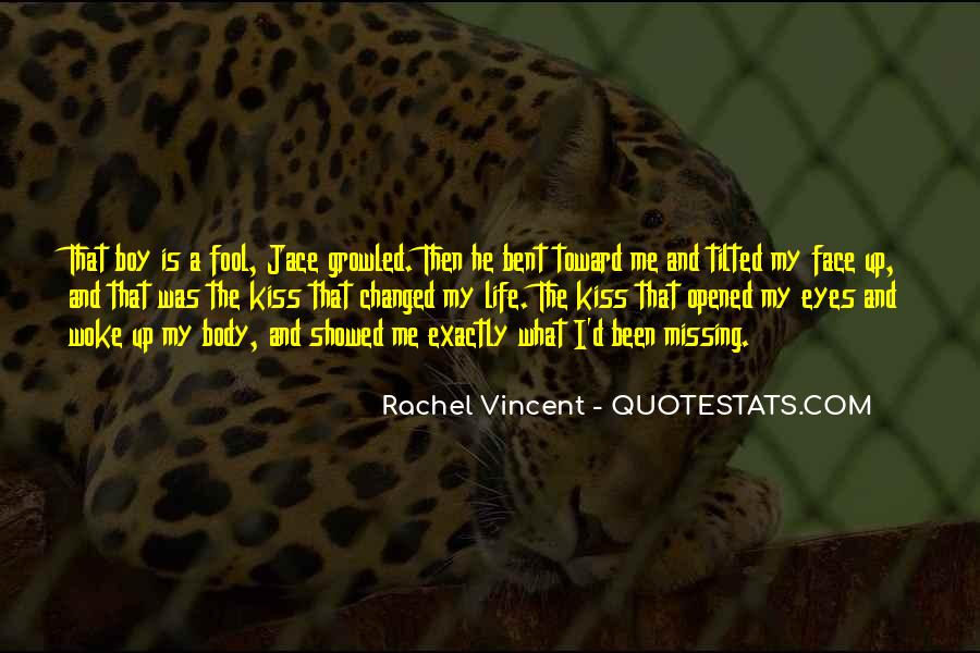 He Was My Life Quotes #145929
