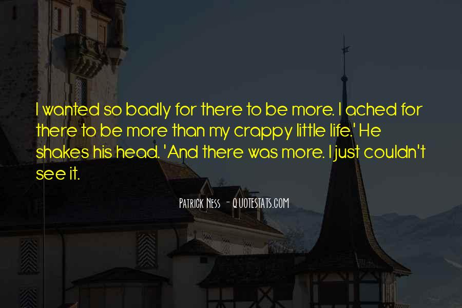 He Was My Life Quotes #153093