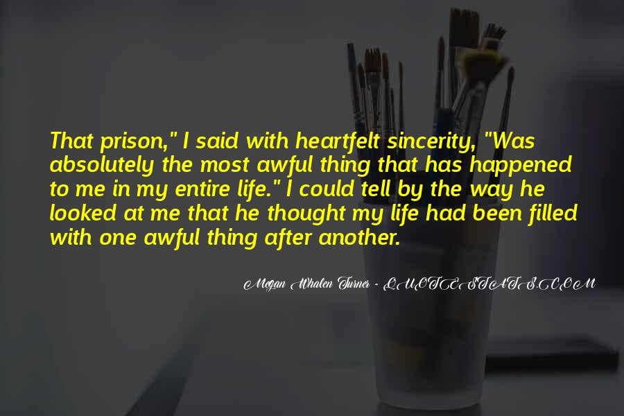 He Was My Life Quotes #158325