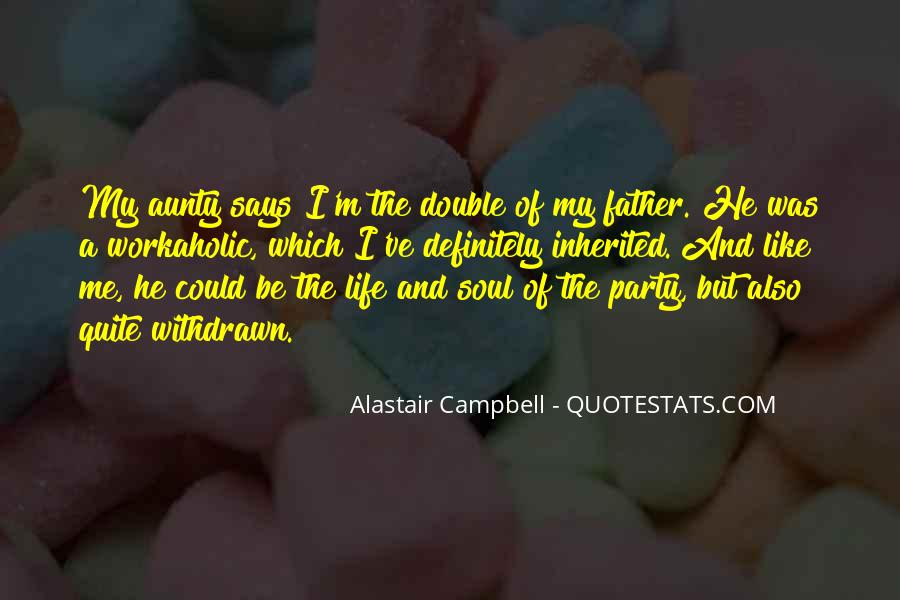 He Was My Life Quotes #182967