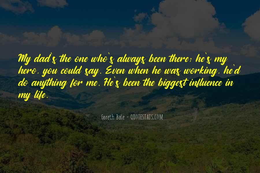 He Was My Life Quotes #189451