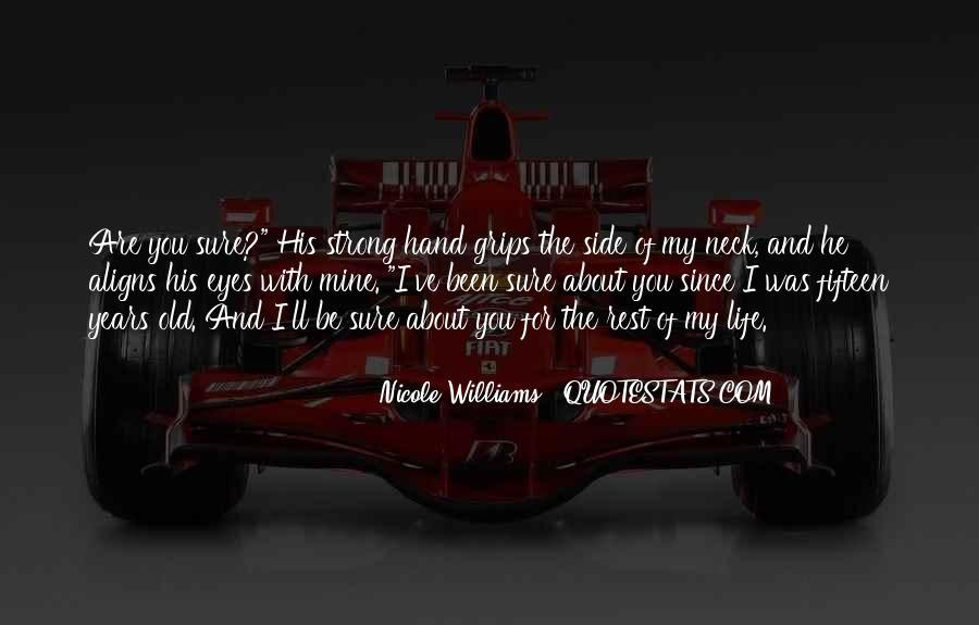 He Was My Life Quotes #189726