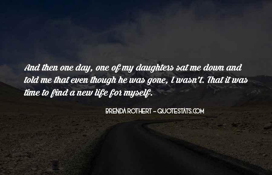 He Was My Life Quotes #221510