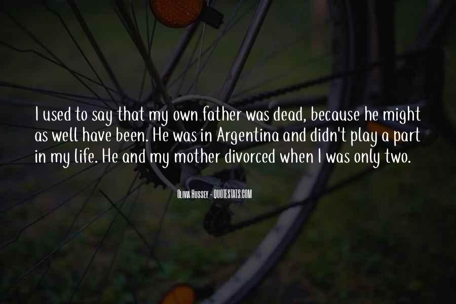 He Was My Life Quotes #222482