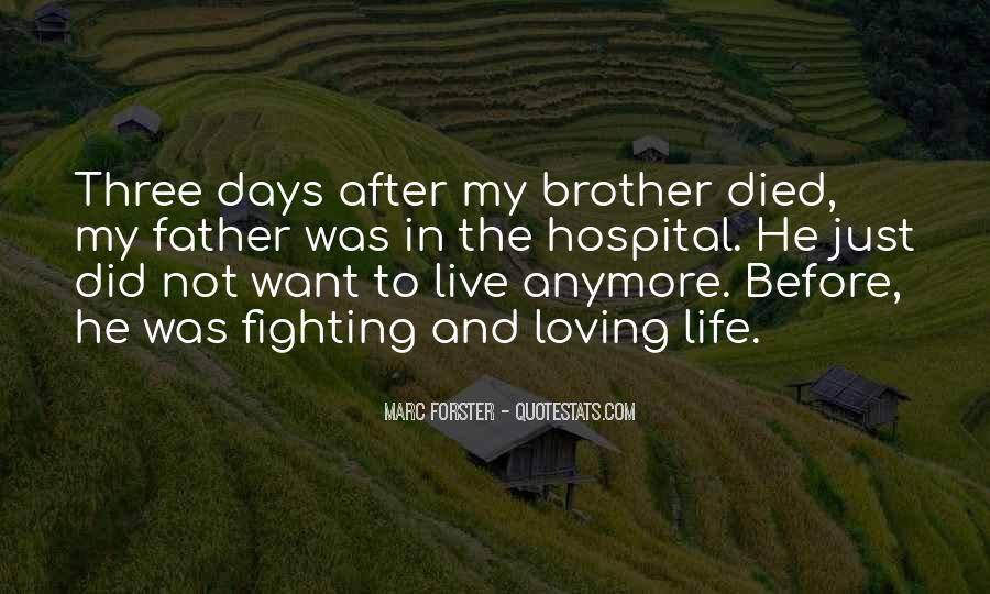He Was My Life Quotes #236420