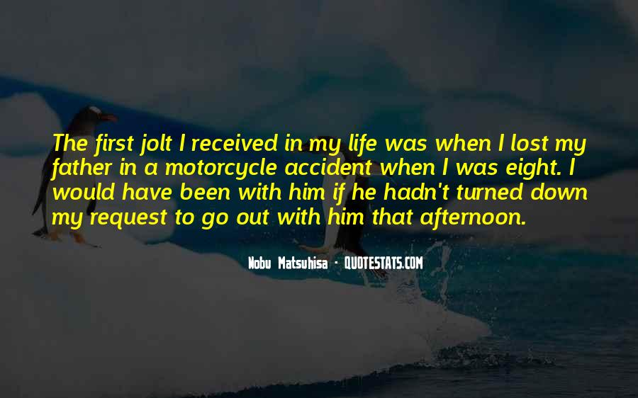 He Was My Life Quotes #242917