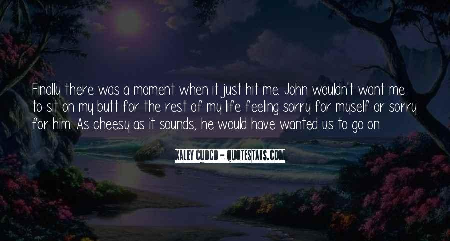 He Was My Life Quotes #26090