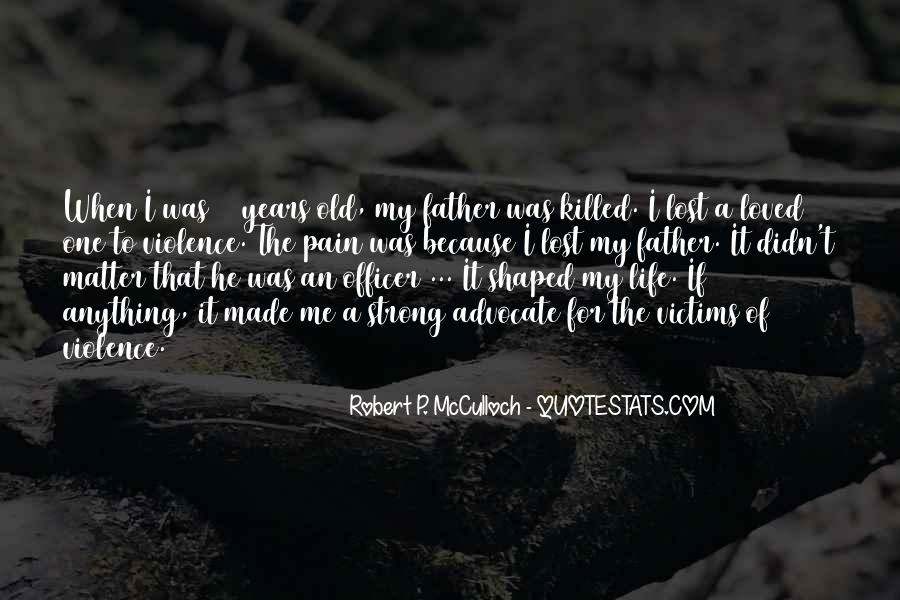 He Was My Life Quotes #284966