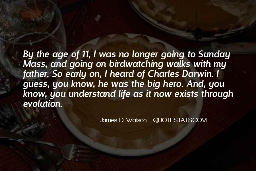 He Was My Life Quotes #38226