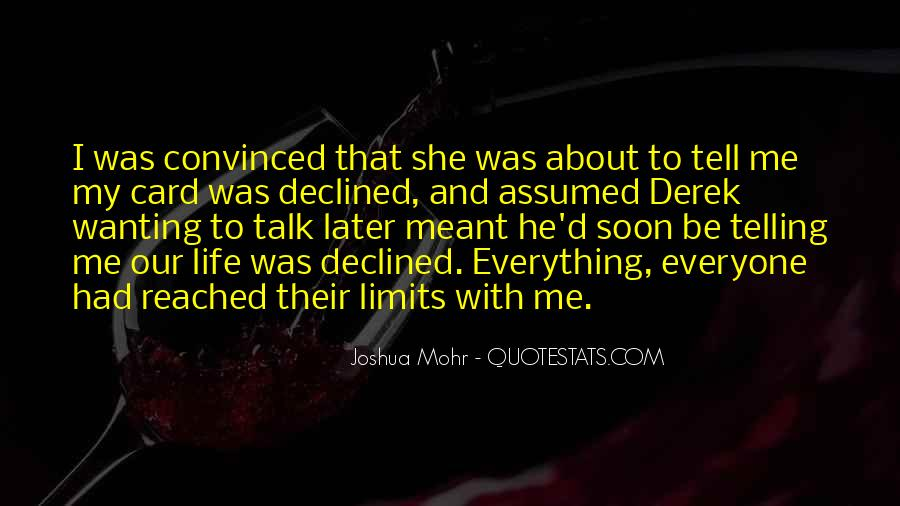He Was My Life Quotes #47795