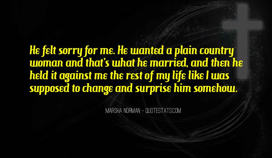 He Was My Life Quotes #95019