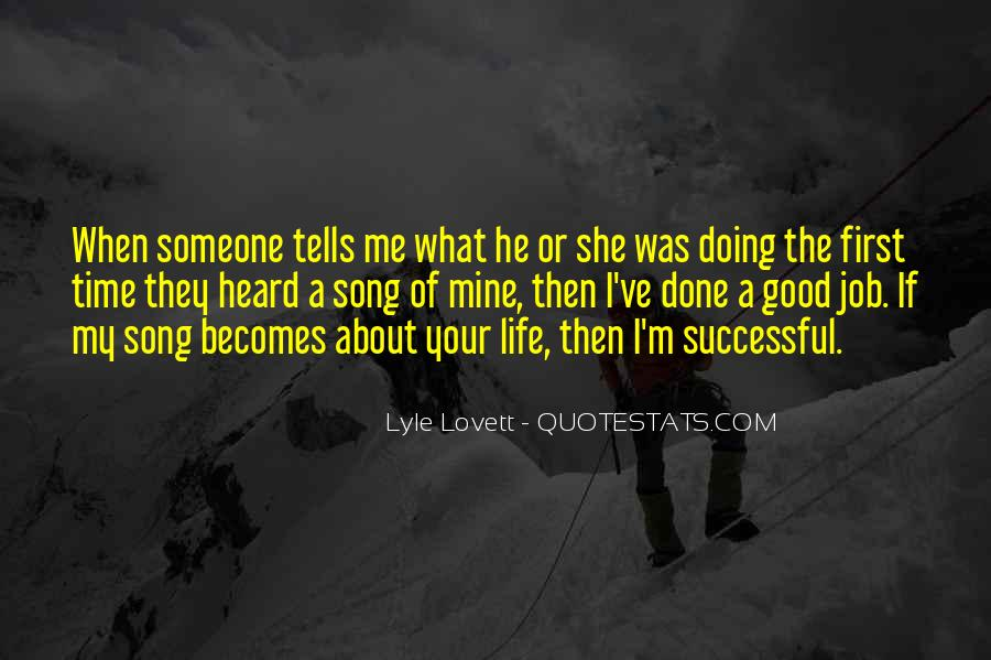 He Was My Life Quotes #95503