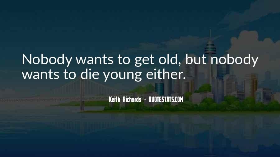 He Was Too Young To Die Quotes #107112