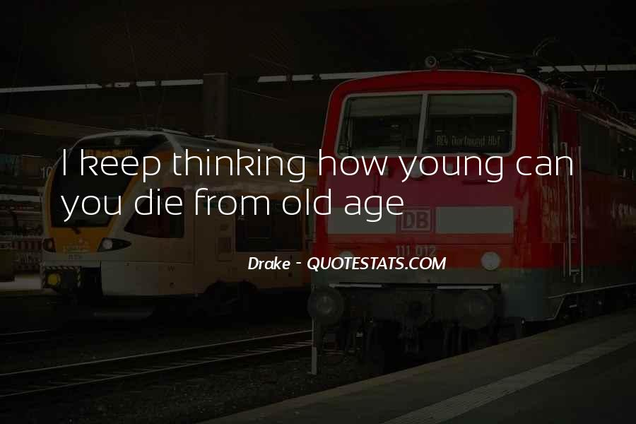 He Was Too Young To Die Quotes #119312
