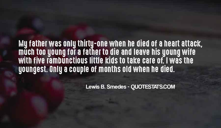 He Was Too Young To Die Quotes #1367826