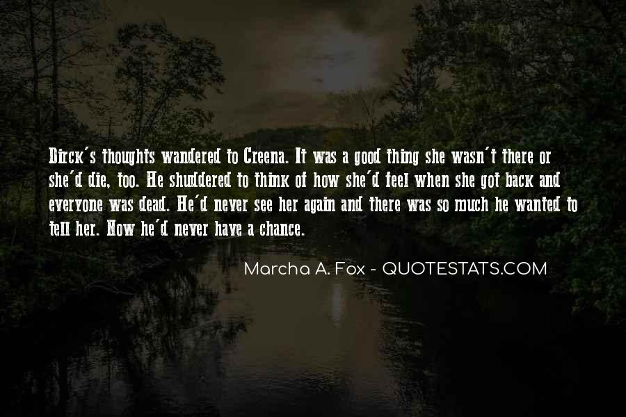 He Was Too Young To Die Quotes #337100