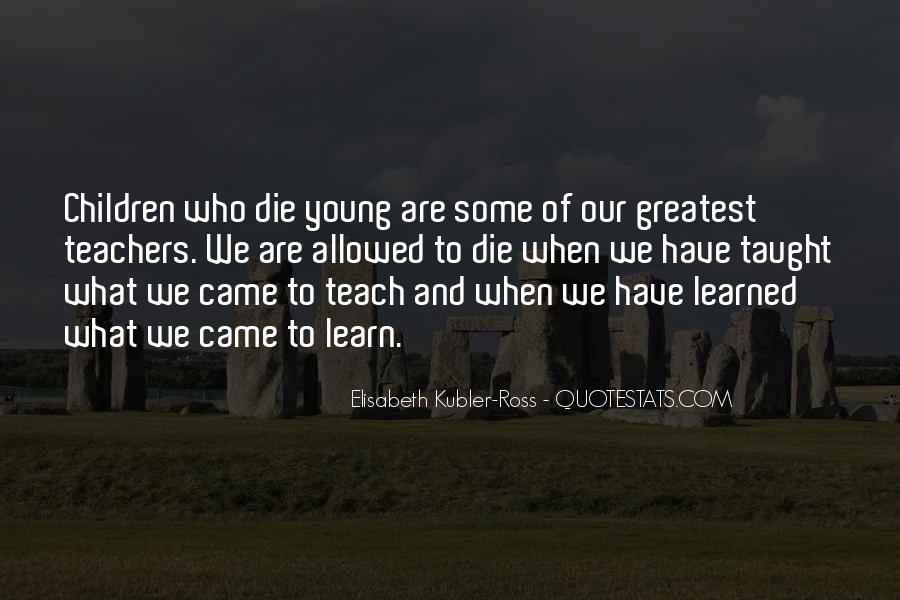 He Was Too Young To Die Quotes #34078
