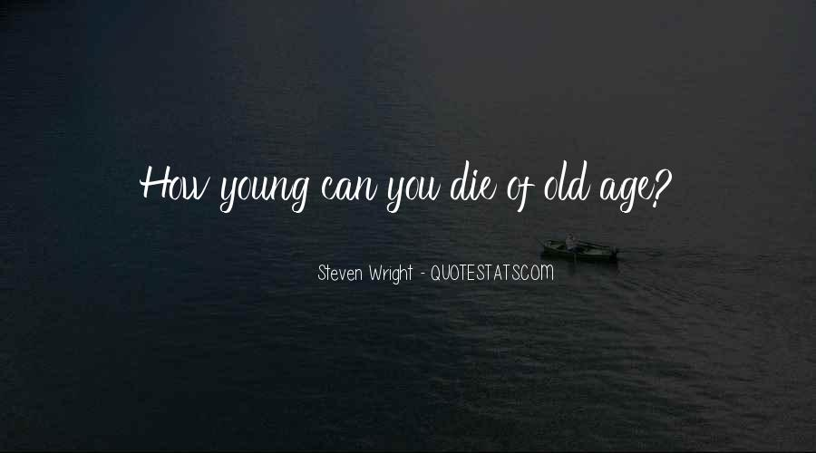 He Was Too Young To Die Quotes #34366