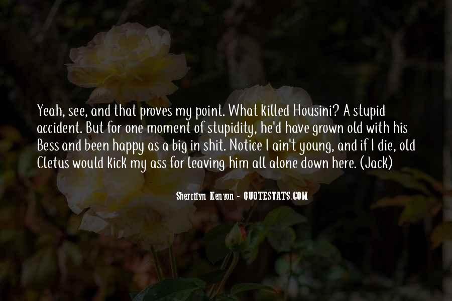 He Was Too Young To Die Quotes #59964