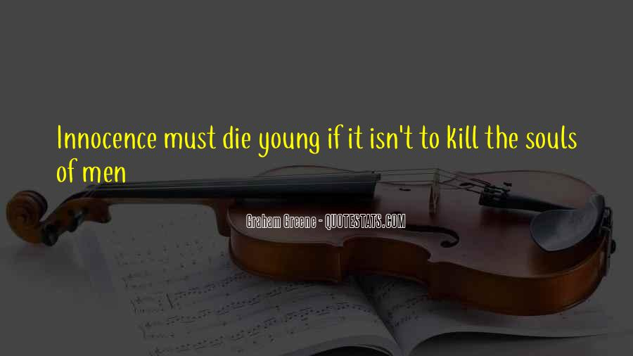 He Was Too Young To Die Quotes #66001