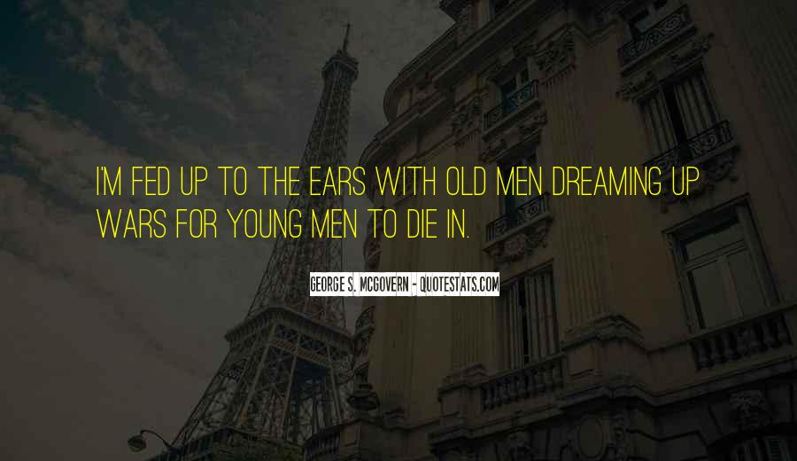 He Was Too Young To Die Quotes #7399