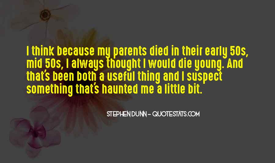 He Was Too Young To Die Quotes #91159