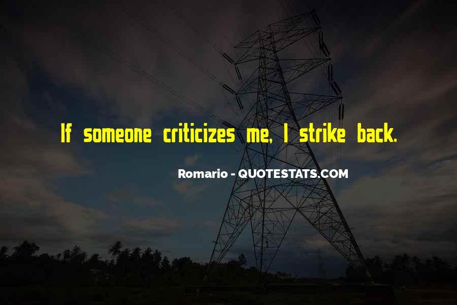 He Who Criticizes Quotes #196059