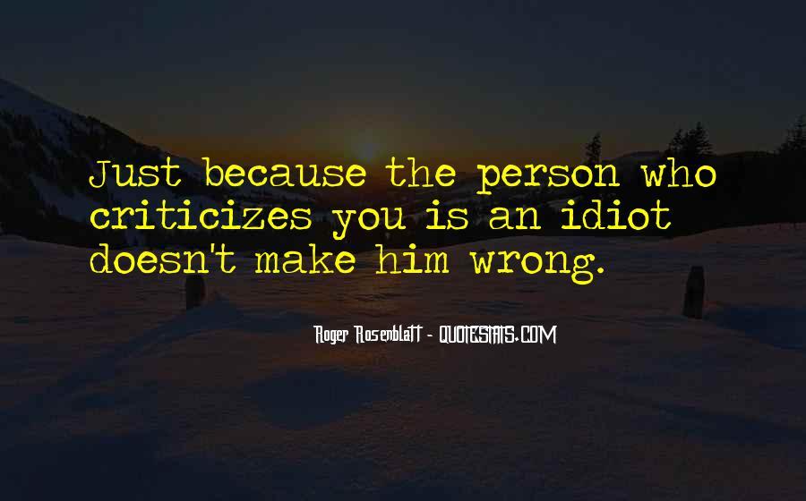 He Who Criticizes Quotes #440275