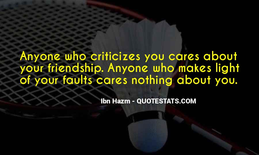 He Who Criticizes Quotes #487015