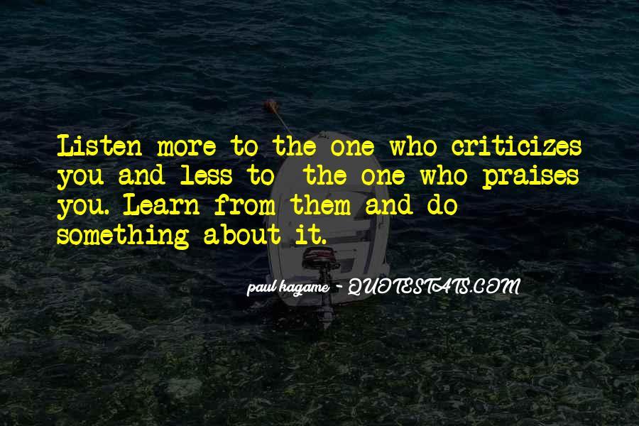 He Who Criticizes Quotes #539093