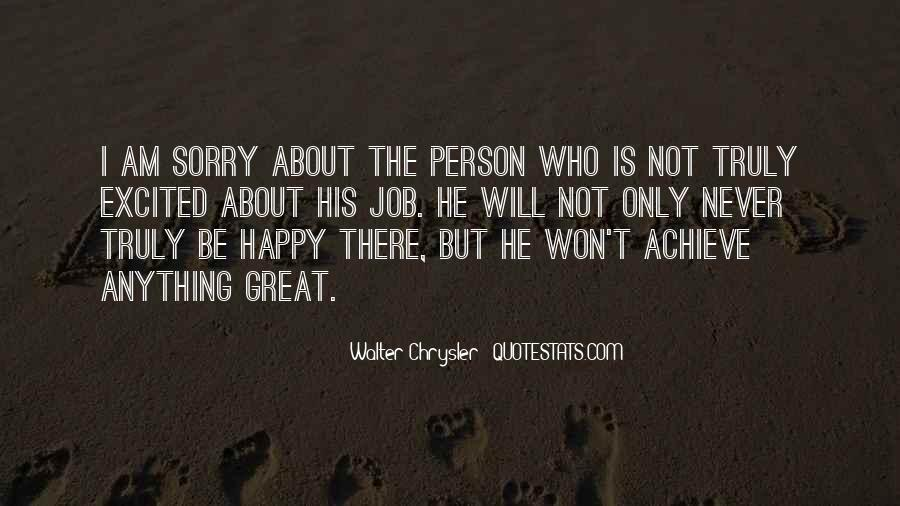 He Will Be Sorry Quotes #1097153