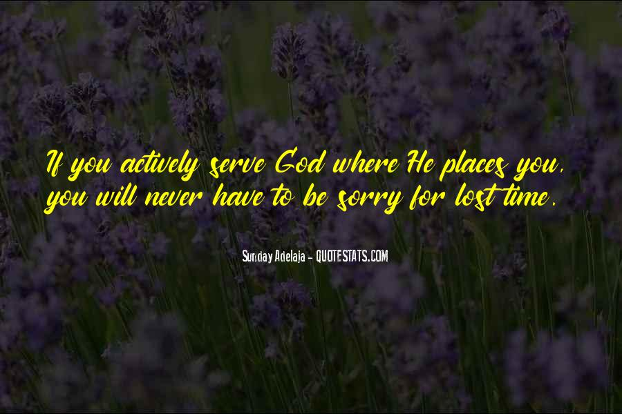 He Will Be Sorry Quotes #1176402