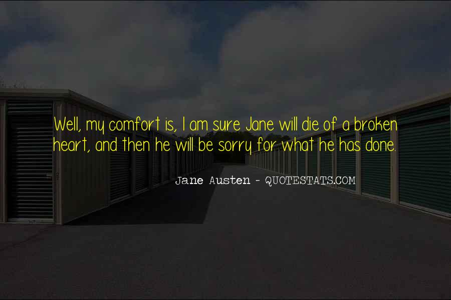 He Will Be Sorry Quotes #1476046
