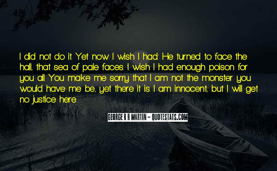 He Will Be Sorry Quotes #1657608