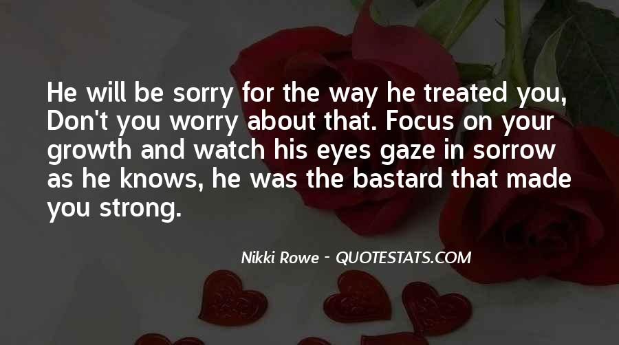 He Will Be Sorry Quotes #1714655