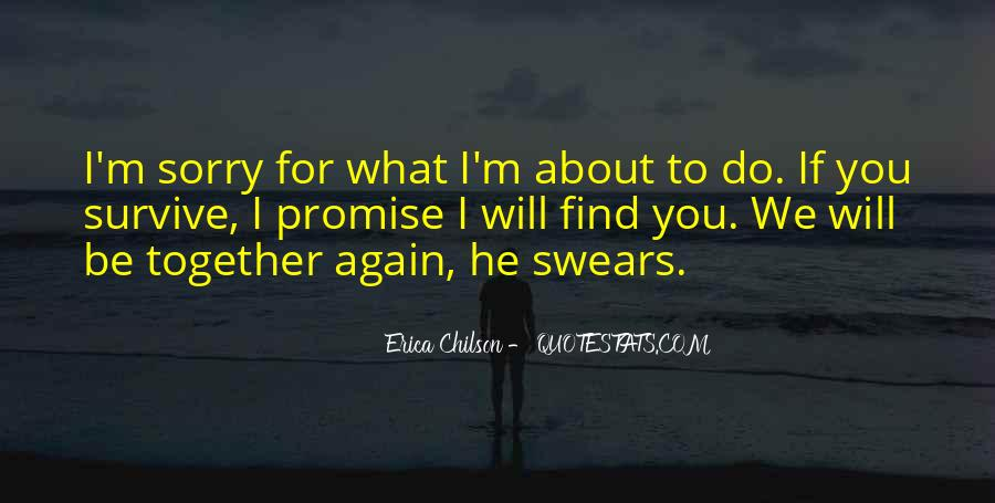 He Will Be Sorry Quotes #303468