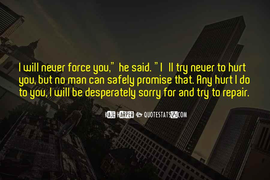 He Will Be Sorry Quotes #347538