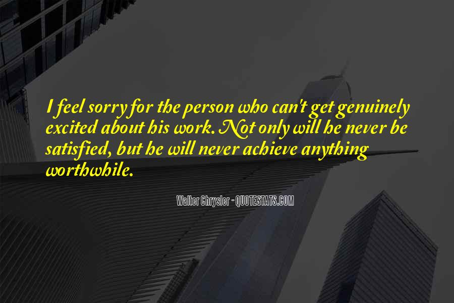 He Will Be Sorry Quotes #921896